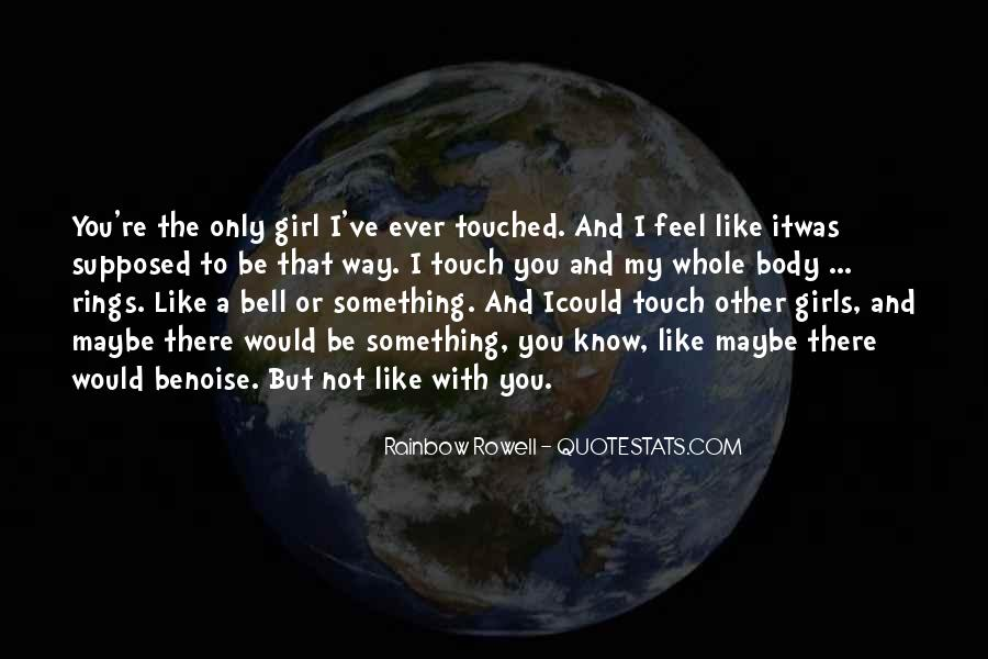 Touch My Body Quotes #1108555