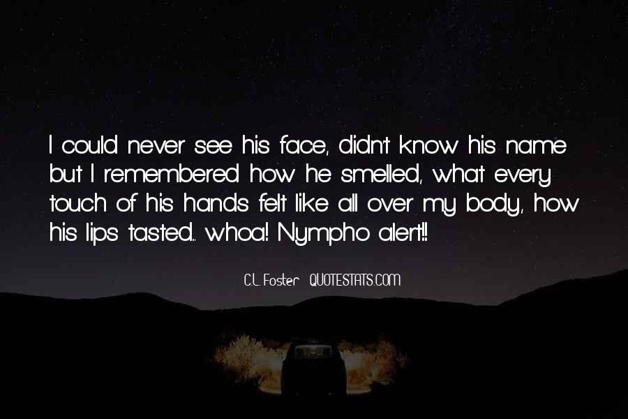 Touch My Body Quotes #1110701