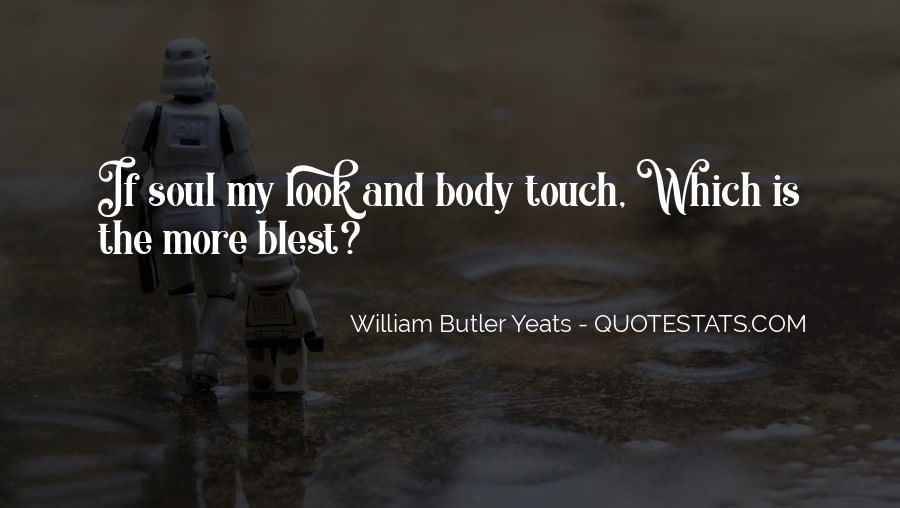 Touch My Body Quotes #1241943