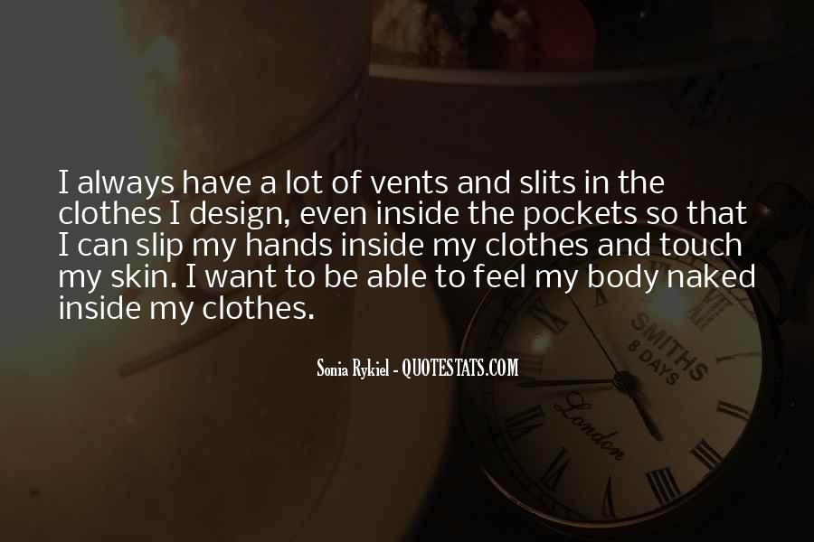 Touch My Body Quotes #894205