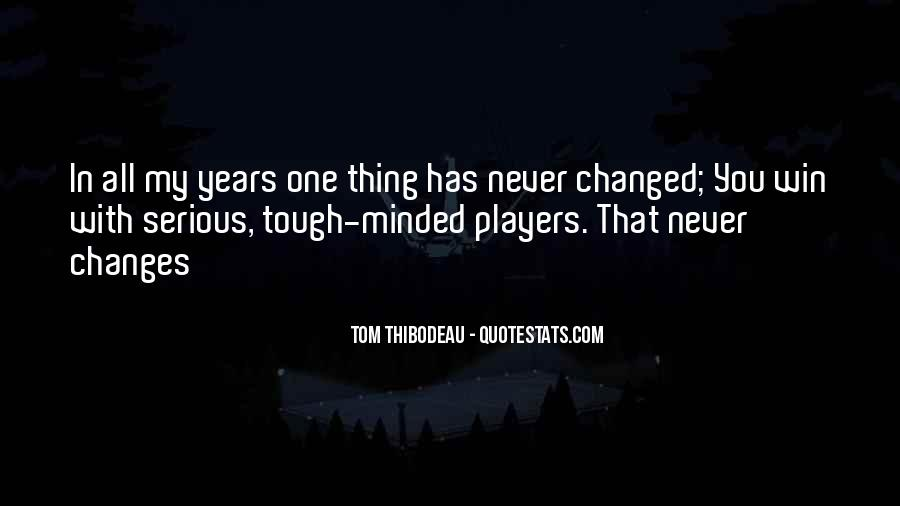 Tough Minded Quotes #1150701