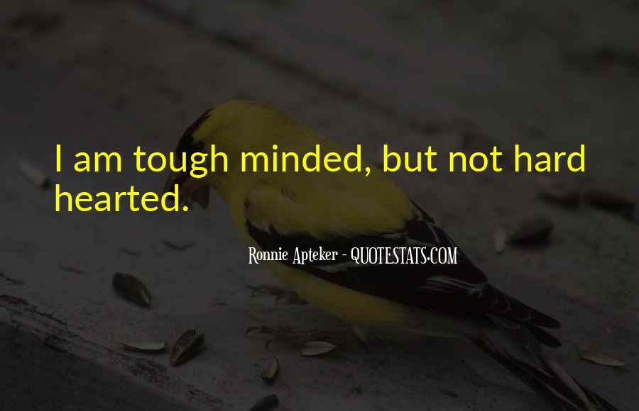 Tough Minded Quotes #248144