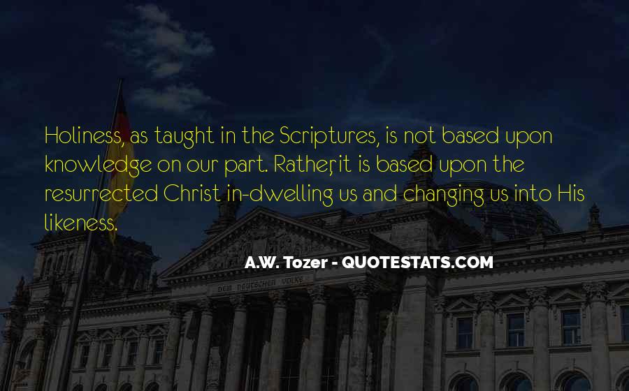 Tozer Holiness Quotes #102067