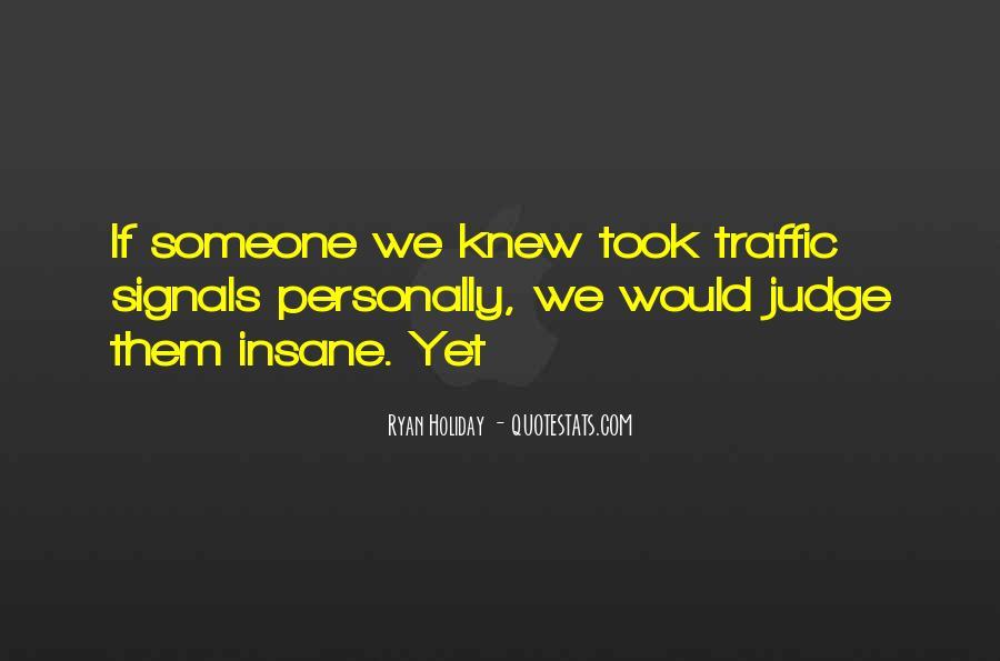 Traffic Signals Quotes #1342708