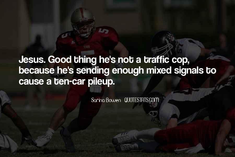 Traffic Signals Quotes #593775