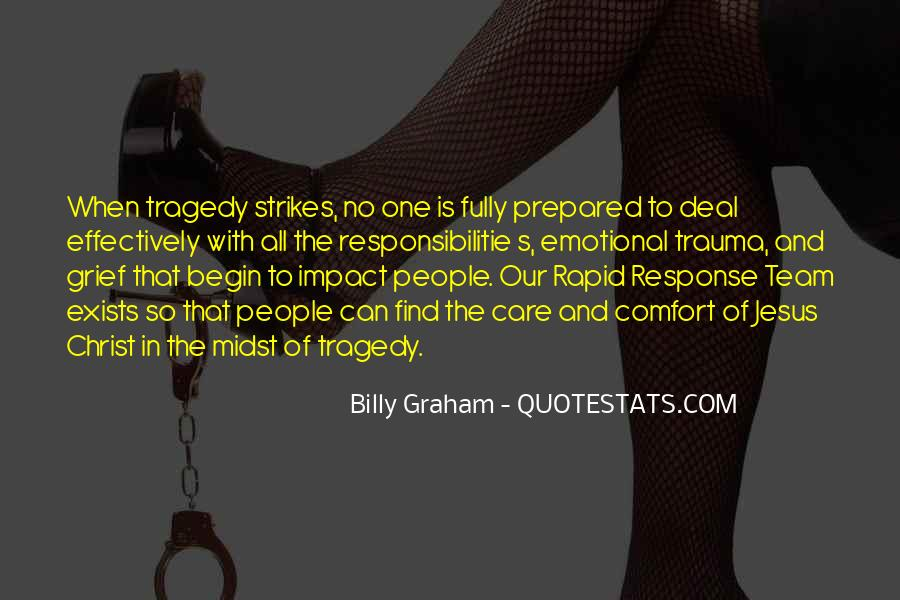 Tragedy Strikes Quotes #493106