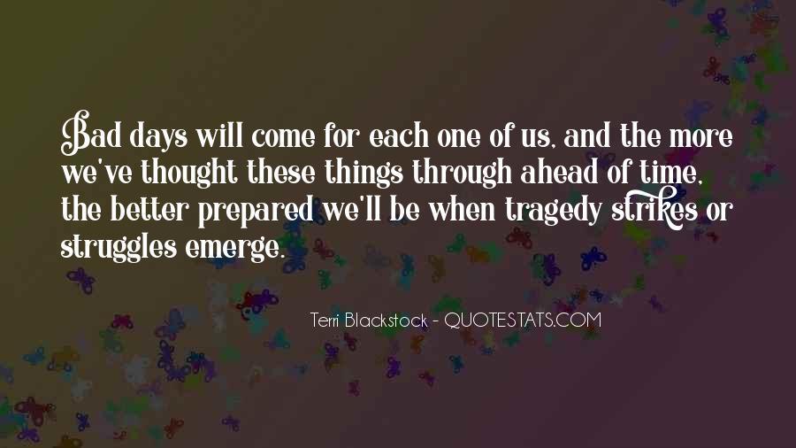 Tragedy Strikes Quotes #508839
