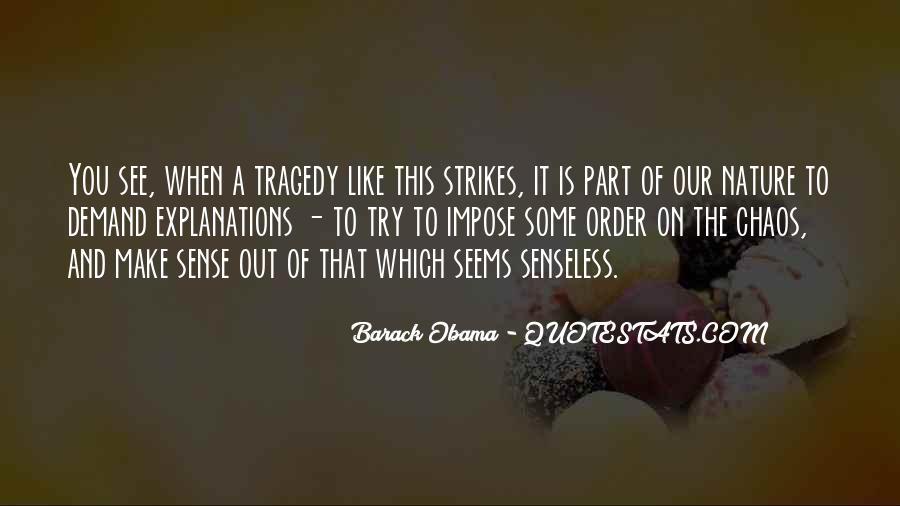 Tragedy Strikes Quotes #578485