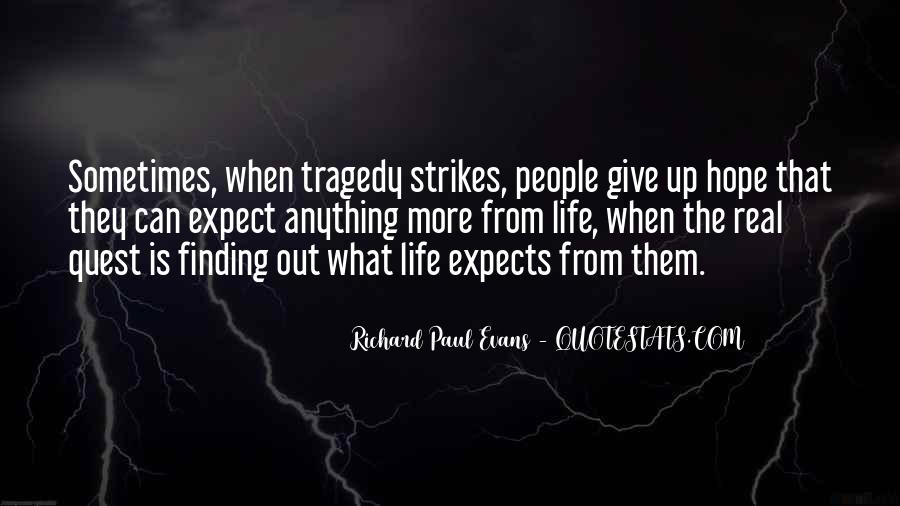 Tragedy Strikes Quotes #625621