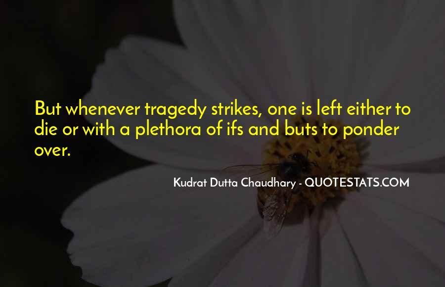 Tragedy Strikes Quotes #90752