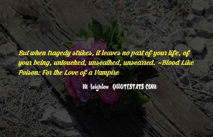 Tragedy Strikes Quotes #982110