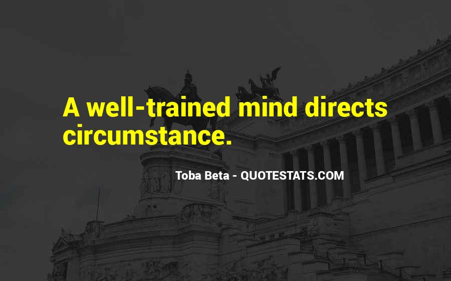 Trained Mind Quotes #1393231