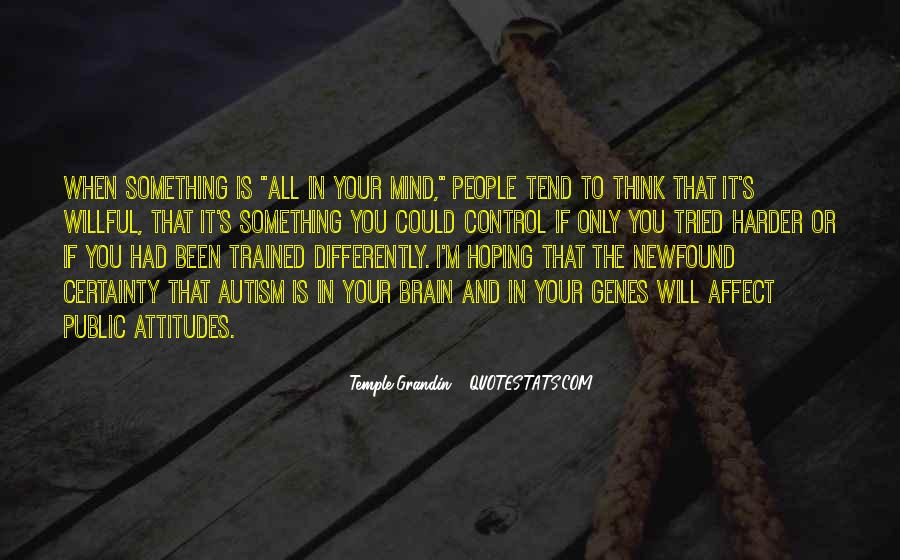 Trained Mind Quotes #1768111