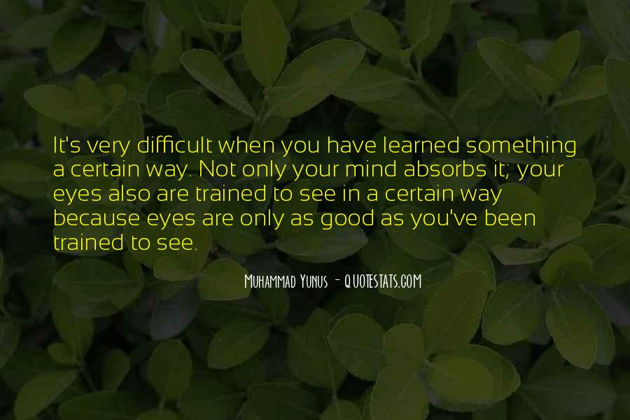 Trained Mind Quotes #377617
