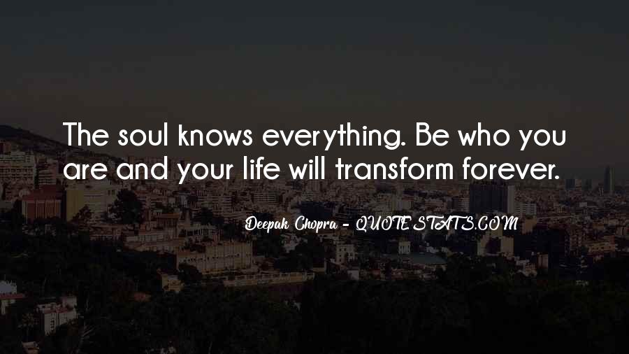 Transform Your Life Quotes #1187559