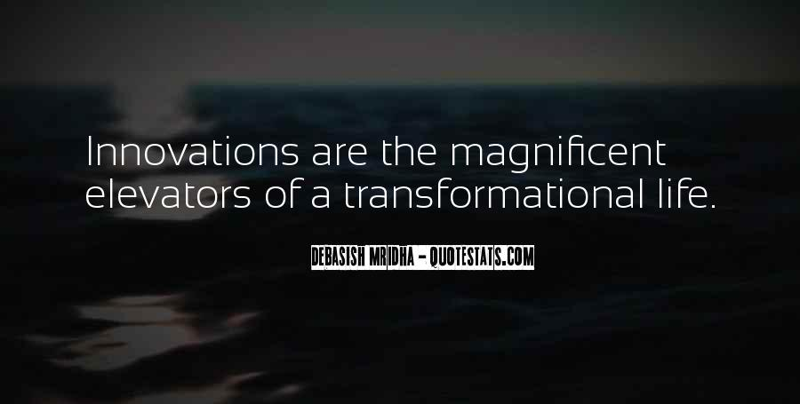 Transform Your Life Quotes #1198559
