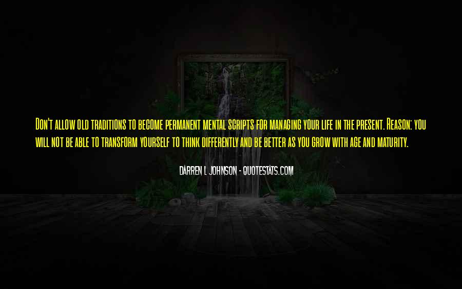 Transform Your Life Quotes #1416192