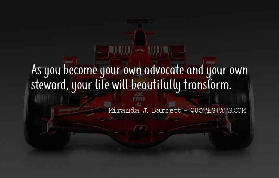 Transform Your Life Quotes #1505365