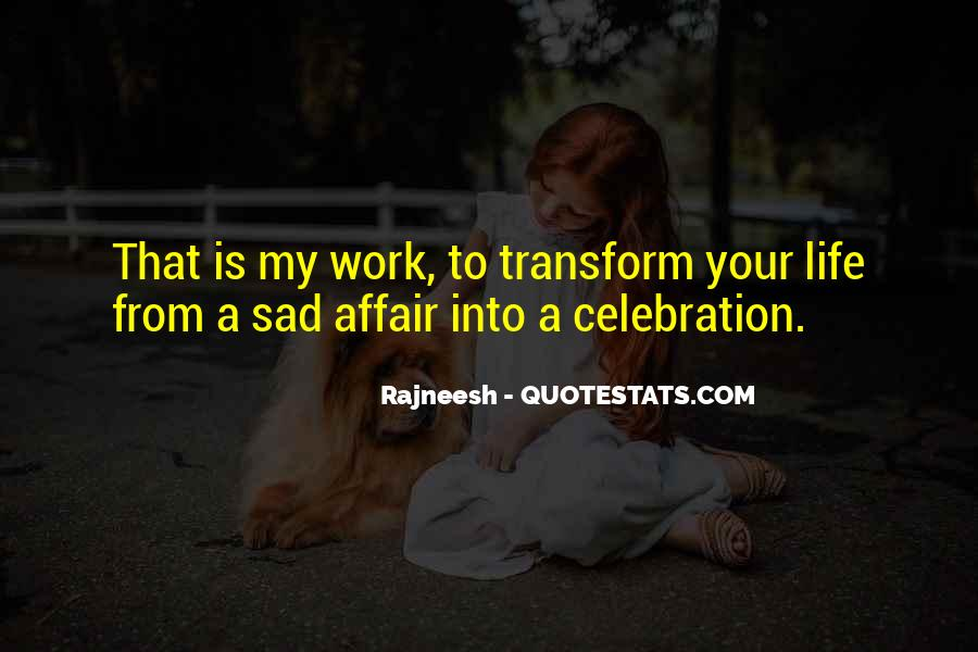 Transform Your Life Quotes #1728730