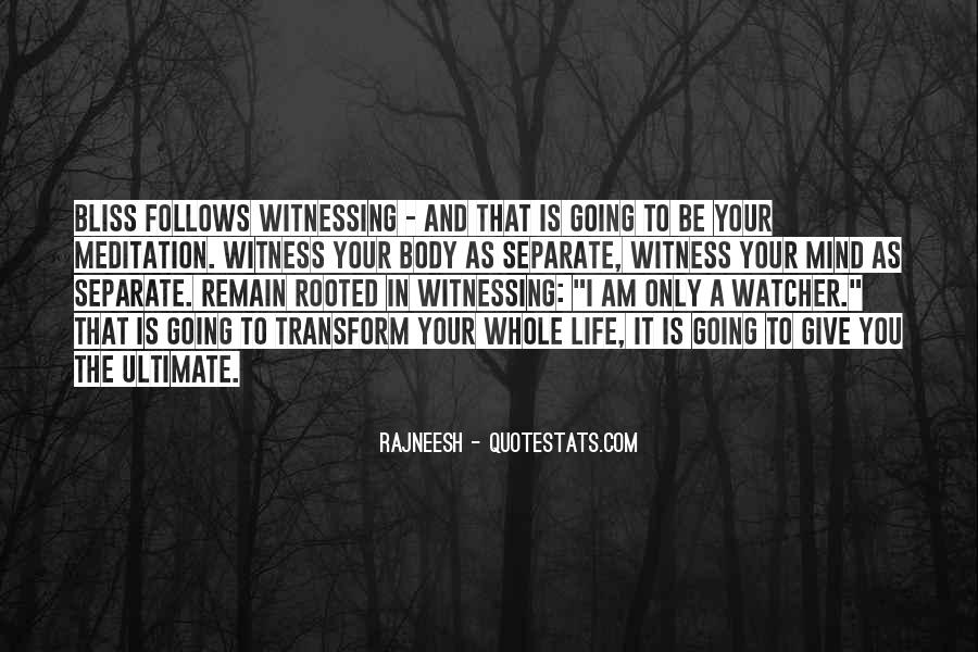 Transform Your Life Quotes #1764695