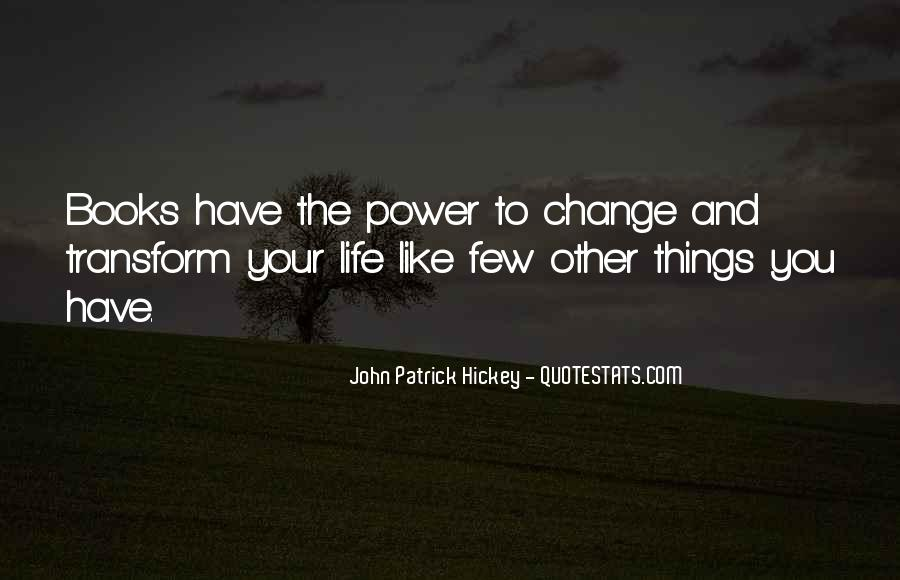 Transform Your Life Quotes #1863533