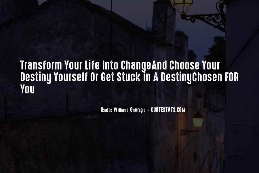 Transform Your Life Quotes #240355