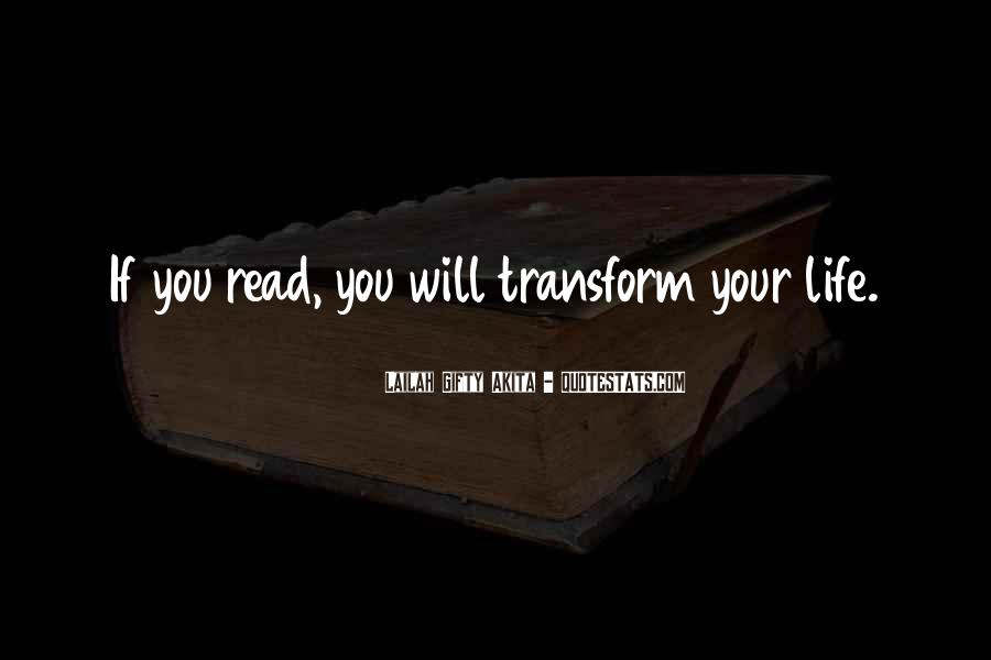 Transform Your Life Quotes #396243