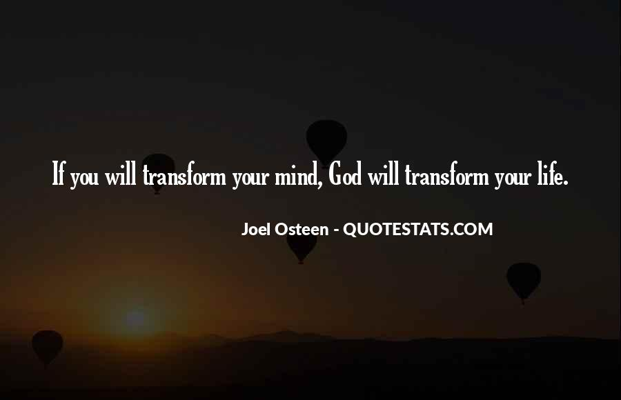 Transform Your Life Quotes #517265