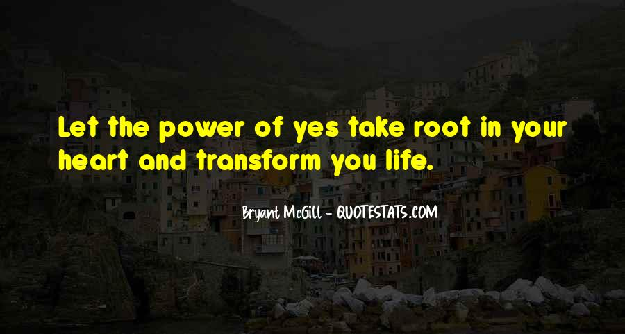 Transform Your Life Quotes #562898
