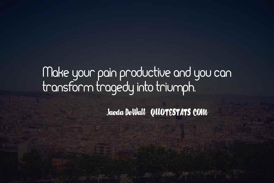 Transform Your Life Quotes #806719