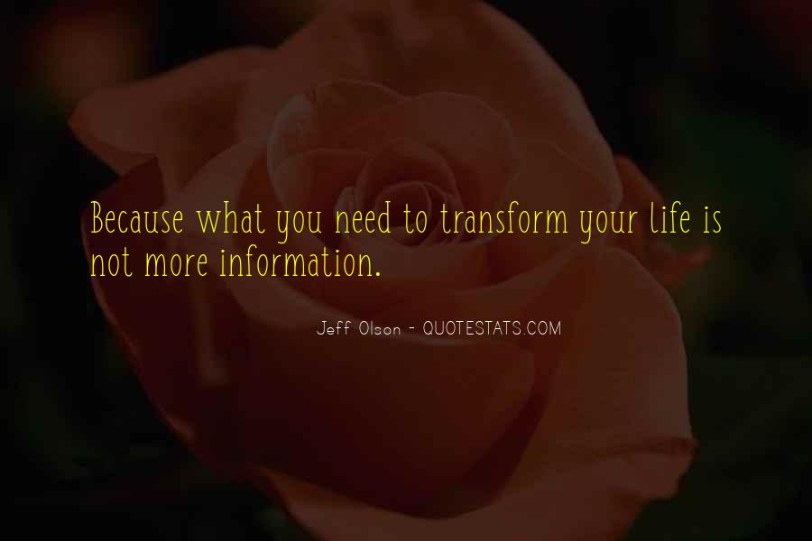 Transform Your Life Quotes #930916