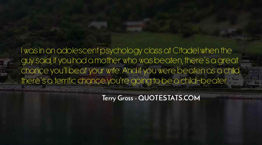 Quotes About Adolescent Psychology #1548347