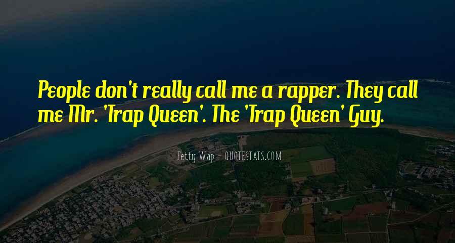 Trap Queen Quotes #914219