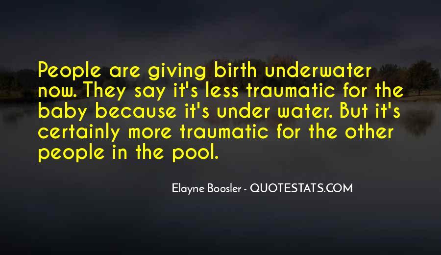 Traumatic Birth Quotes #809284