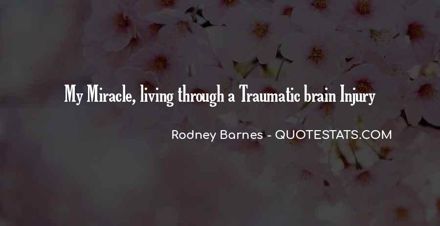 Traumatic Injury Quotes #486707