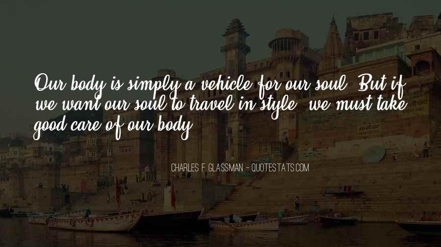 Travel Good For The Soul Quotes #1090430