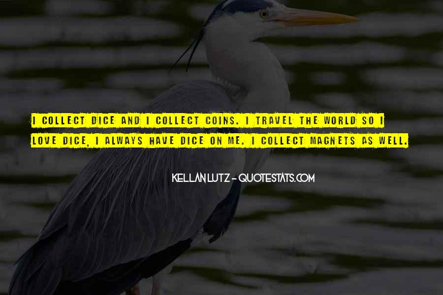 Travel The Whole World Quotes #110345