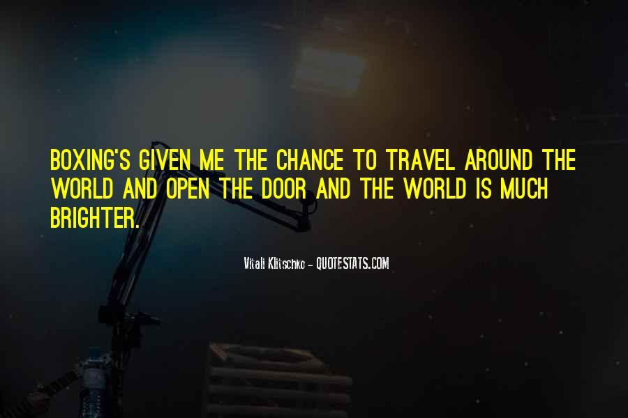Travel The Whole World Quotes #5961