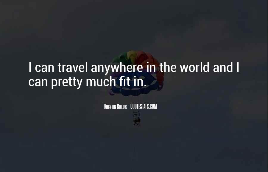 Travel The Whole World Quotes #80228