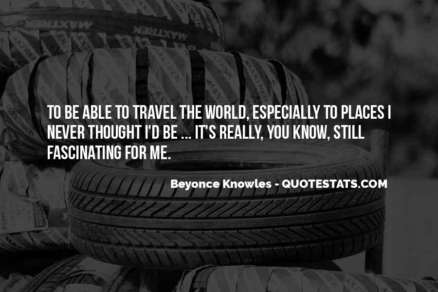 Travel The Whole World Quotes #85740