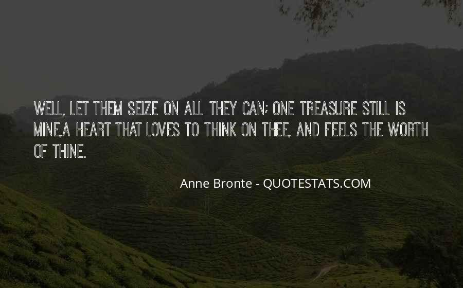 Treasure The One Who Loves You Quotes #1489101
