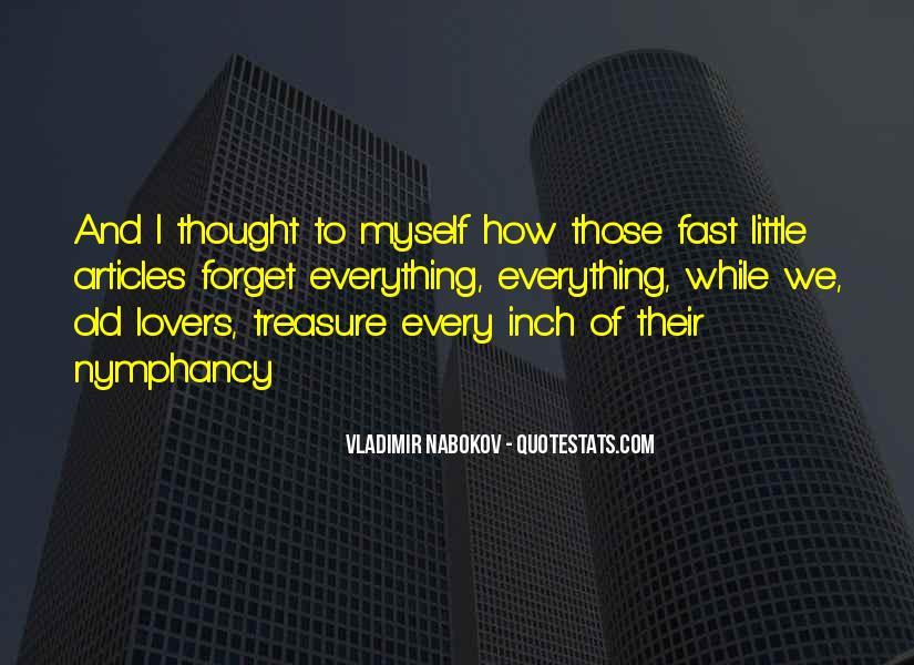 Treasure Those You Love Quotes #110532