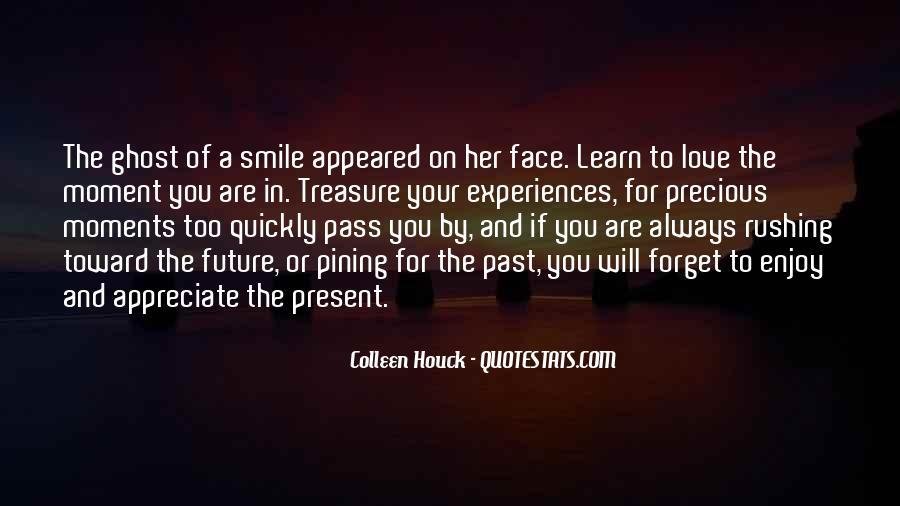 Treasure Those You Love Quotes #136583