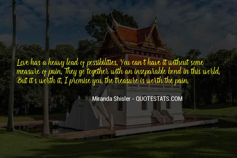 Treasure Those You Love Quotes #157960