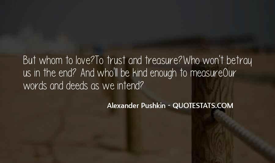 Treasure Those You Love Quotes #17231