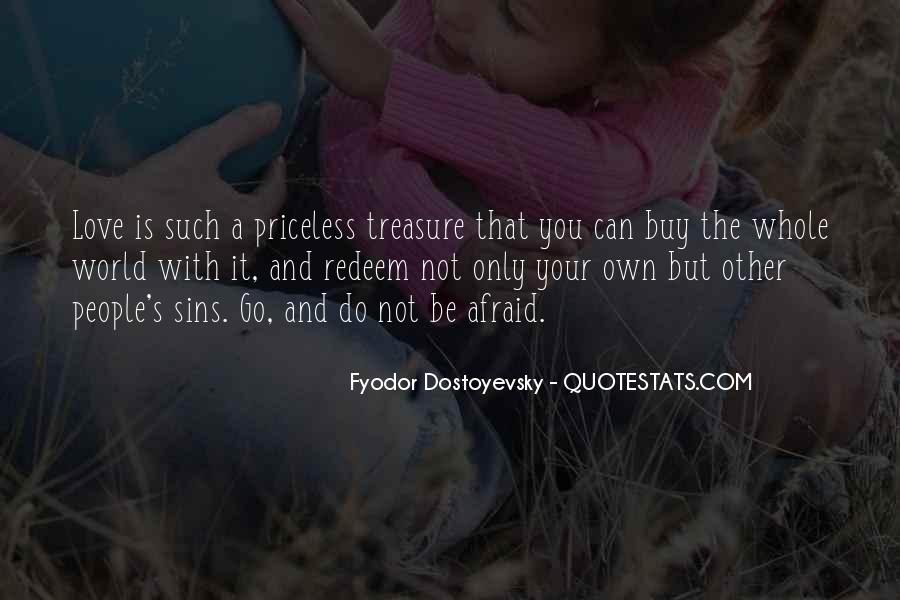 Treasure Those You Love Quotes #23825