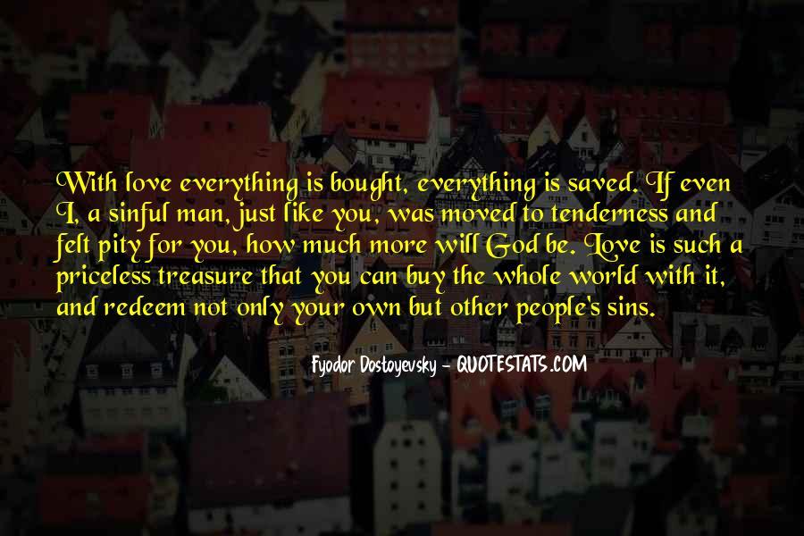 Treasure Those You Love Quotes #25326
