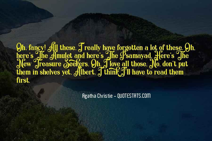 Treasure Those You Love Quotes #263400