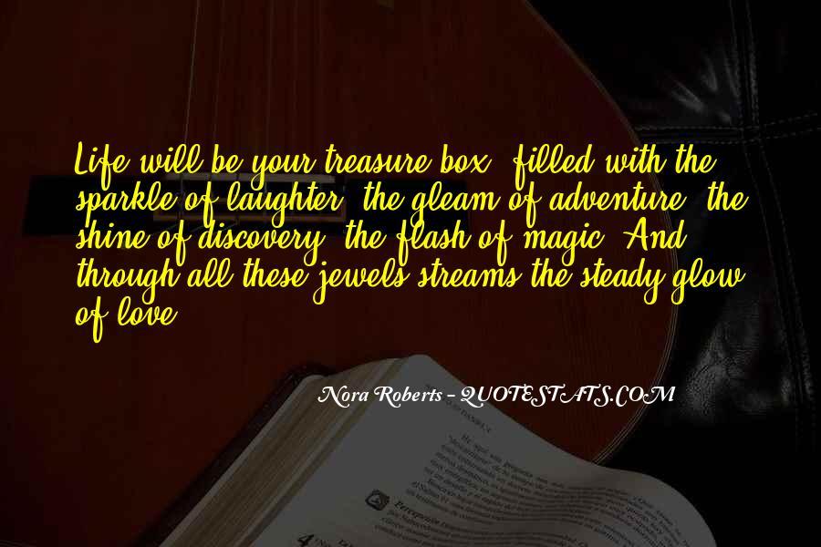 Treasure Those You Love Quotes #295552