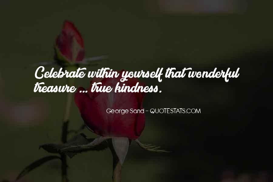 Treasure Those You Love Quotes #31439